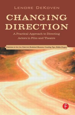 Image of Changing Direction: A Practical Approach To Directing Actorsin Film & Theatre