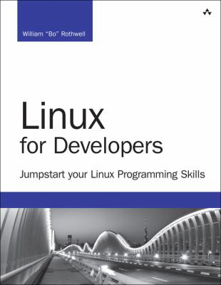Image of Linux For Developers : Jumpstart Your Linux Programming Skills