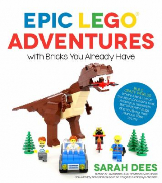 Image of Epic Lego Adventures With Bricks You Already Have