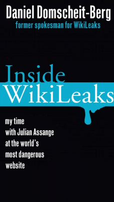 Image of Inside Wikileaks My Time With Julian Assange At The Worlds Most Dangerous Website