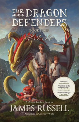 All Is Lost : The Dragon Defenders Book 4
