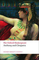 Image of Anthony And Cleopatra : The Oxford Shakespeare