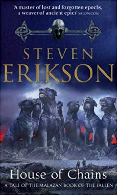 Image of House Of Chains : Malazan Book Of The Fallen Book 4