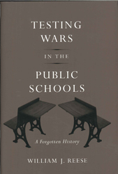 Image of Testing Wars In The Public Schools : A Forgotten History