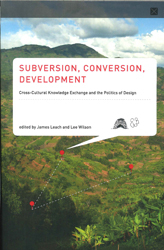 Image of Subversion Conversion Development Cross-cultural Knowledge Exchange And The Politics Of Design