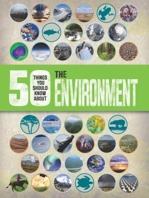 Image of 50 Things You Should Know About The Environment