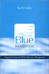Blue Revolution : Integrated Land And Water Resources Management