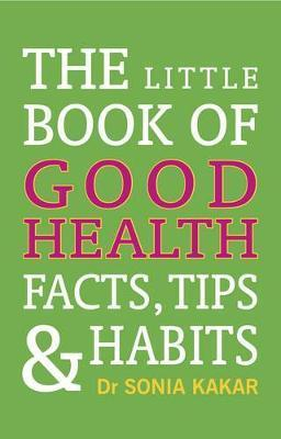 Image of Little Book Of Good Health : Facts Tips And Habits