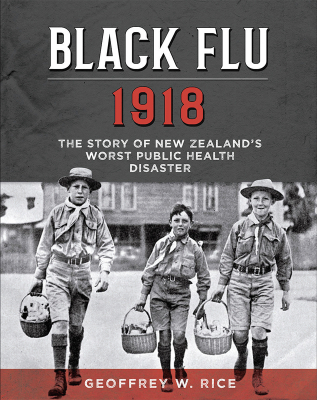 Image of Black Flu 1918 : The Story Of New Zealand's Worst Public Health Disaster