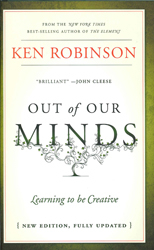 Image of Out Of Our Minds : Learning To Be Creative