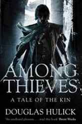 Among Thieves A Tale Of The Kin