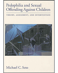 Image of Pedophilia & Sexual Offending Against Children Theory Assessment & Intervention