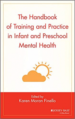 Image of Handbook Of Training & Practice In Infant & Preschool Mentalhealth