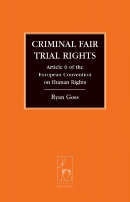 Image of Criminal Fair Trial Rights : Article 6 Of The European Convention On Human Rights