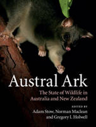 Austral Ark : The State Of Wildlife In Australia And New Zealand