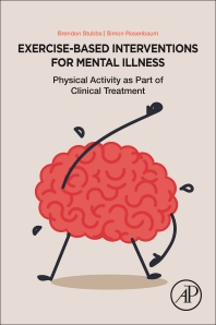 Image of Exercise Based Interventions For Mental Illness : Physical Activity As Part Of Clinical Treatment