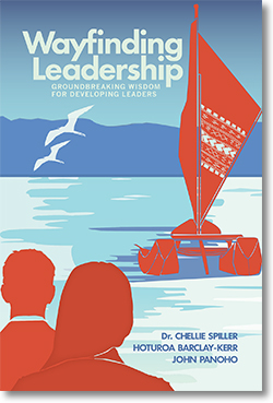 Wayfinding Leadership : Ground-breaking Wisdom For Developing Leaders