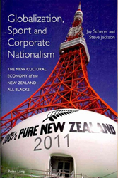 Image of Globalization Sport And Corporate Nationalism : The New Cultural Economy Of The New Zealand All Blacks