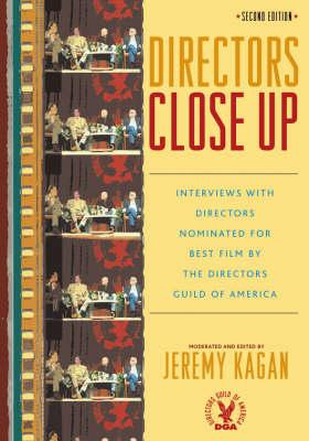 Image of Directors Close Up : Interviews With Directors Nominated Forbest Film By The Directors Guild Of America