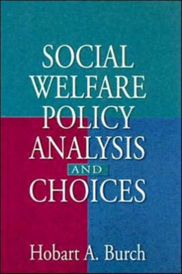 Image of Social Welfare Policy Analysis & Choices