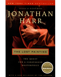 Image of Lost Painting The Quest For A Caravaggio Masterpiece