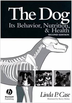 Image of The Dog : Its Behavior Nutrition And Health