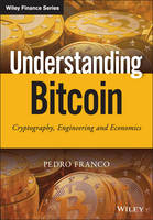 Image of Understanding Bitcoin : Cryptography Engineering And Economics