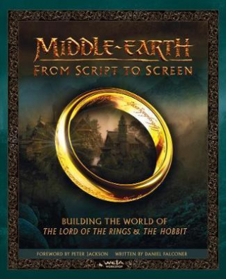 Image of Middle-earth : From Script To Screen - Building The World Ofthe Lord Of The Rings And The Hobbit