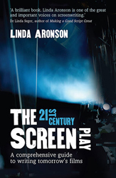 Image of 21st Century Screenplay A Comprehensive Guide To Writing Tomorrows Films