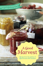 Image of Good Harvest : Recipes From The Gardens Of Rural Women New Zealand