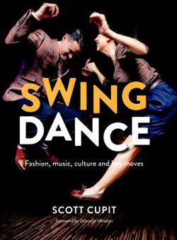 Image of Swing Dance : Fashion Music Culture And Key Moves