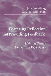 Image of Fostering Reflection & Providing Feedback Helping Others Learn From Experience