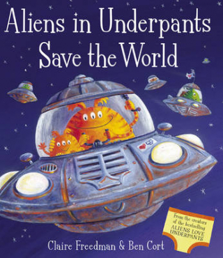 Image of Aliens In Underpants Save The World