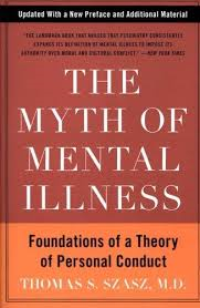 Image of The Myth Of Mental Illness