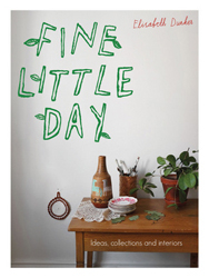 Image of Fine Little Day : Ideas, Collections And Interiors