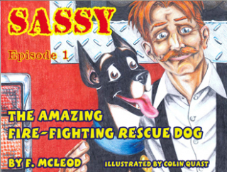 Image of The Amazing Fire Fighting Rescue Dog : Sassy : Episode 1