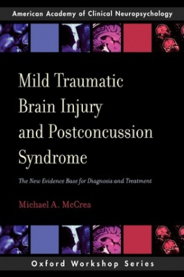Image of Mild Traumatic Brain Injury And Postconcussion Syndrome : The New Evidence Base For Diagnosis And Treatment