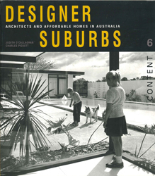 Image of Designer Suburbs: Architects And Affordable Homes In Australia