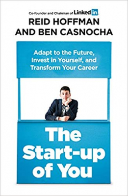 Image of Start Up Of You : Adapt To The Future Invest In Yourself Andtransform Your Career