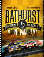 Bathurst : Celebrating 50 Years Of Racing At Mount Panorama