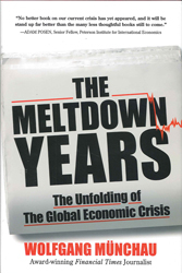 Image of Meltdown Years The Unfolding Of The Global Economic Crisis