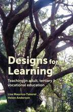 Image of Designs For Learning : Teaching In Adult Tertiary And Vocational Education In Aotearoa New Zealand