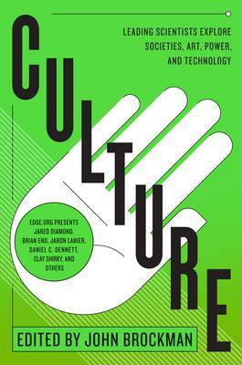 Image of Culture Leading Scientists Explore Societies Art Power And Technology
