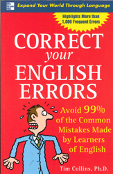 Correct Your English Errors How To Avoid 99% Of The Common Mistakes Made By Learners Of English