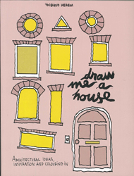 Image of Draw Me A House : Architectural Ideas Inspiration And Colouring In