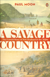 Image of Savage Country The Untold Story Of New Zealand In The 1820s