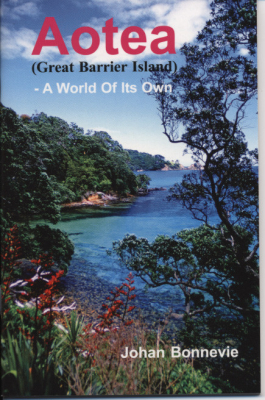 Aotea : Great Barrier Island : A World Of Its Own