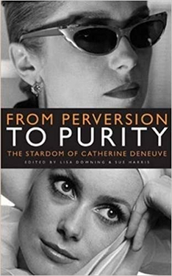 Image of From Perversion To Purity : The Stardom Of Catherine Deneuve
