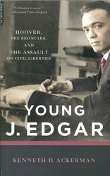 Image of Young J Edgar The Red Scare & The Assault On Civil Liberties