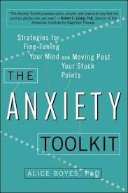 Image of The Anxiety Toolkit : Strategies For Fine-tuning Your Mind And Moving Past Your Stuck Points